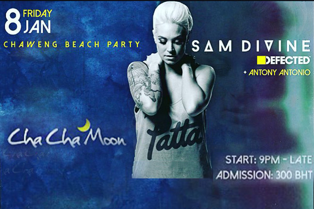 Sam Divine - Defected/UK at Cha Cha Moon -Samui