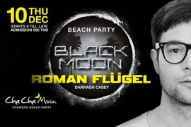 Roman Flügel at Cha Cha Moon Koh Saum Dec 10th